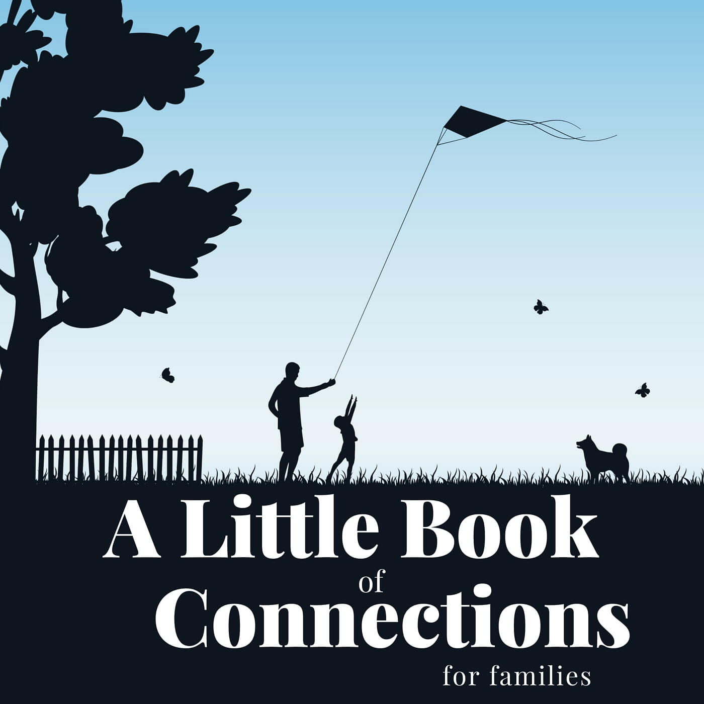 A little Book of Connections For Families