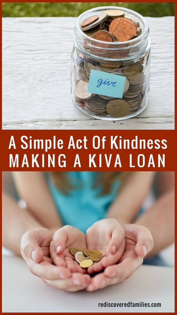A Simple Act Of Kindness Making A Kiva Loan