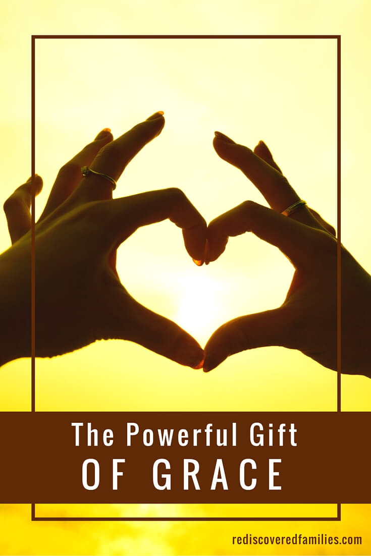 In a family grace is one of the most transformative gifts we can offer and receive. It  is a powerful force of love that helps us deal with the exhausting, wonderful exhilarating mess called family.