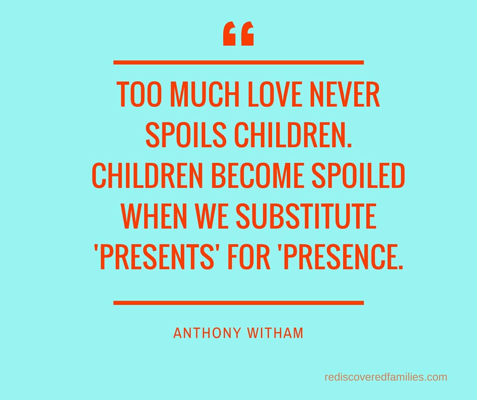 Are You Worried About Spoiling Your Children?