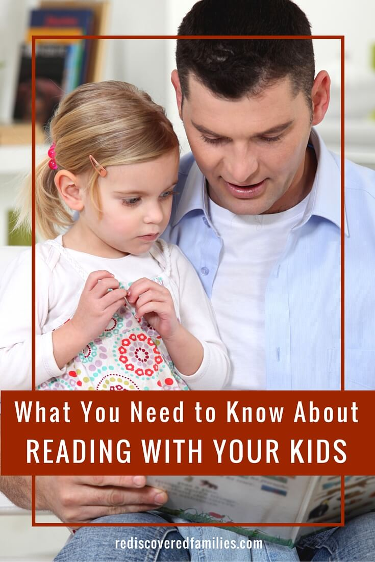 What You Need To Know About Reading With Your Kids